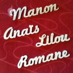 Prénom en bois Manon Anaïs Lilou Romane